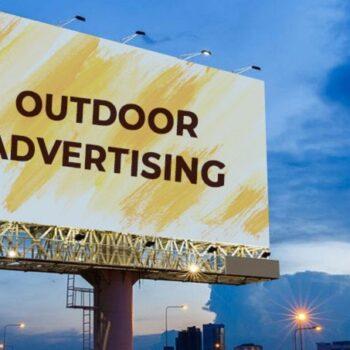 Những điều cần biết về lĩnh vực quảng cáo ngoài trời